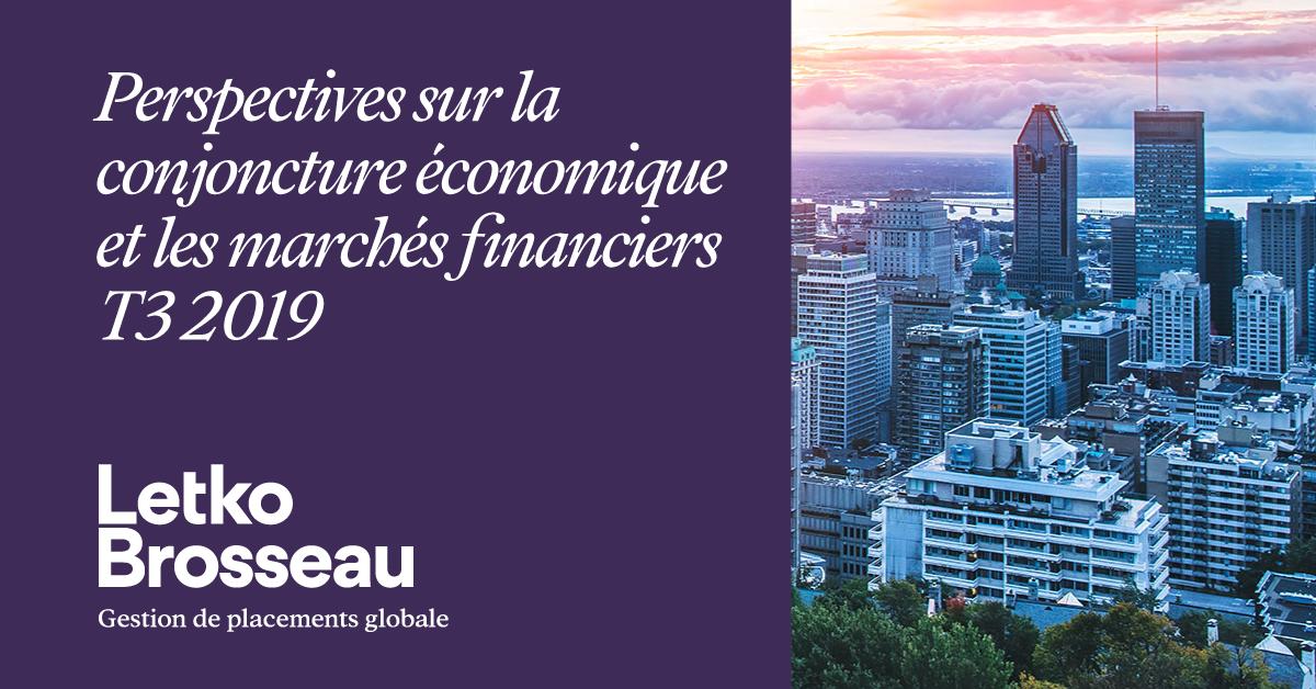 Perspectives sur la conjoncture économique et les marchés financiers – T3 2019
