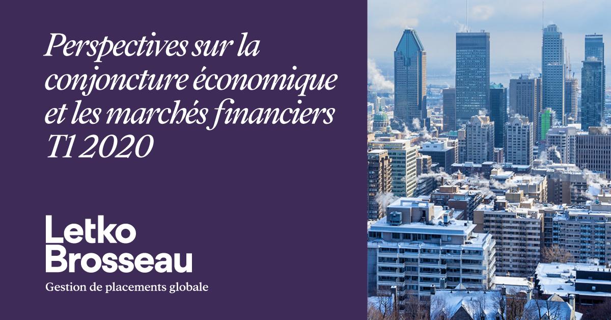 Perspectives sur la conjoncture économique et les marchés financiers – T1 2020