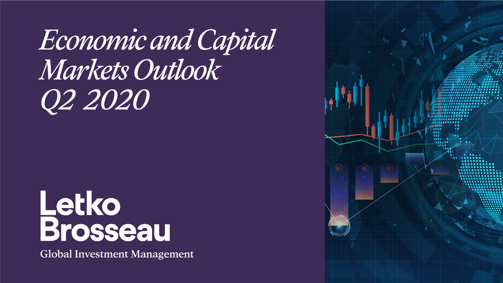 Economic and Capital Markets Outlook – Q2 2020
