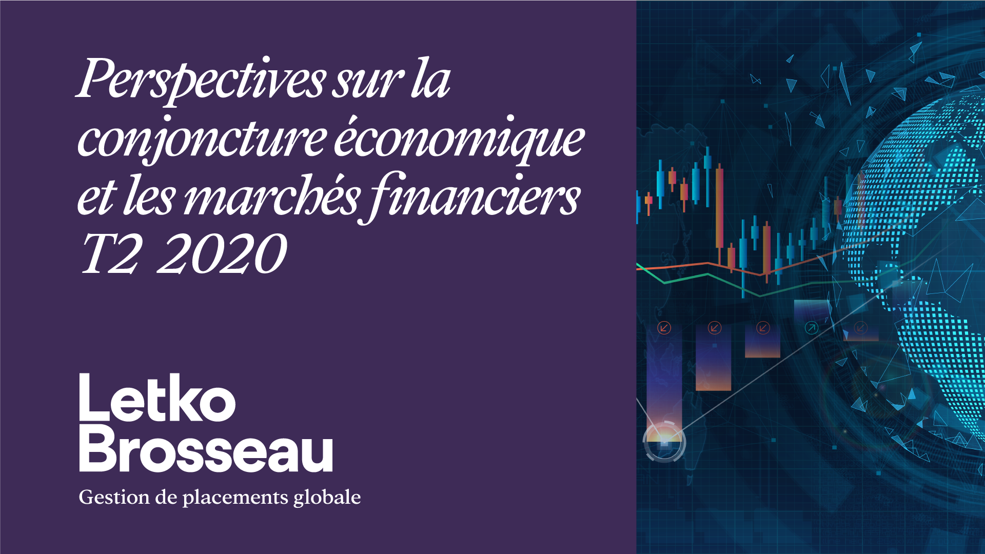 Perspectives sur la conjoncture économique et les marchés financiers – T2 2020