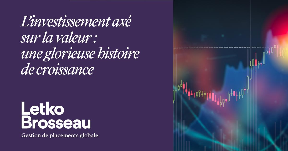 L'investissement axé sur la valeur : une glorieuse histoire de croissance