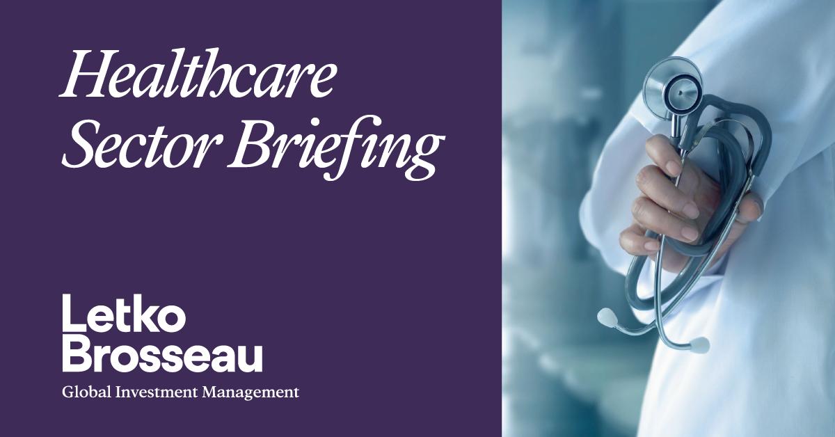 Healthcare Sector Briefing