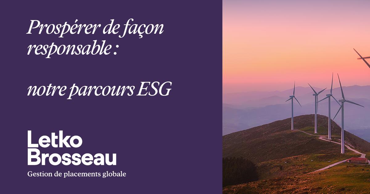 Prospérer de façon responsable : notre parcours ESG
